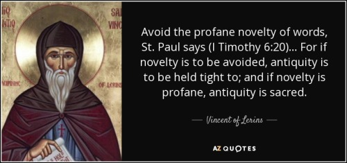 quote-avoid-the-profane-novelty-of-words-st-paul-says-i-timothy-6-20-for-if-novelty-is-to-vincent-of-lerins-84-7-0712
